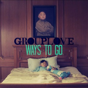 Grouplove - Ways to Go Has An Absolutely Epic Music Video